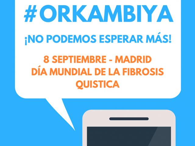 #ORKAMBIYA: Nos movilizamos para exigir la financiación de los nuevos medicamentos